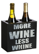 Humorous More Wine Less Whine Bottle Holder