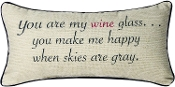 You Are My Wine Glass, Throw Pillow