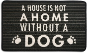 A House Is Not A Home Without A Dog, Door Mat