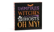 Halloween LED Sign, Vampires, Witches and Ghosts, Oh My!
