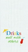 Drinks Well With Others, Kitchen Towel