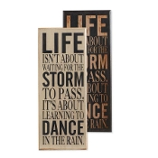 Life Isnt About Waiting For The Storm, Novelty Sign