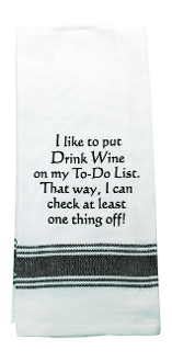 Drink Wine On My To-Do List, Kitchen Towel