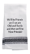 We'll Be Friends, Kitchen Towel
