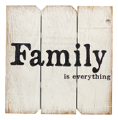 Family Is Everything, Novelty Sign