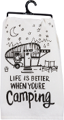 Life Is Better WHen You're Camping, Kitchen Towel