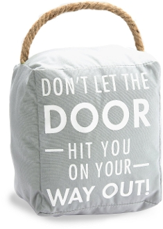 Don't Let The Door Hit You On The Way Out, Door Stopper