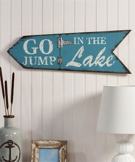 Go Jump In The Lake, Arrow Design Wall Plaque