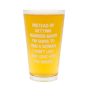About Face Designs Pint Glass (Give her the House)
